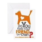 Keep Your Friend on a Chain? Greeting Cards (Packa