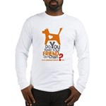 Keep Your Friend on a Chain? Long Sleeve T-Shirt