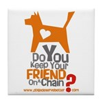 Keep Your Friend on a Chain? Tile Coaster