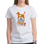 Keep Your Friend on a Chain? Women's T-Shirt