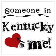 Someone in Kentucky Poster