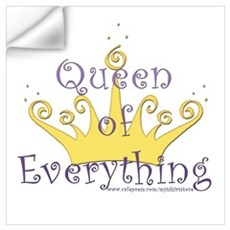 Queen of Everything Wall Decal