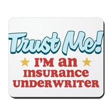 Trust Me Insurance underwrite Mousepad