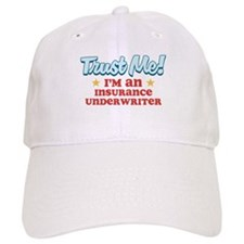 Trust Me Insurance underwrite Baseball Cap