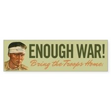 Enough War Bumper Sticker