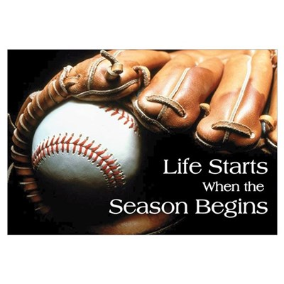 Life Starts when the Season Begins Pri Canvas Art