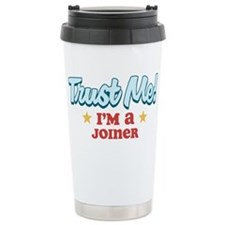 Trust Me Joiner Thermos Mug