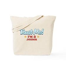 Trust Me Joiner Tote Bag