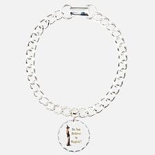 Do You Believe In Magick? Charm Bracelet, One Char