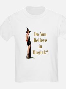 Do You Believe In Magick? T-Shirt