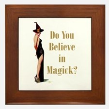Do You Believe In Magick? Framed Tile