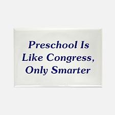Preschool Is Like Congress Rectangle Magnet