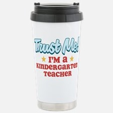 Trust Me Kindergarten teacher Travel Mug