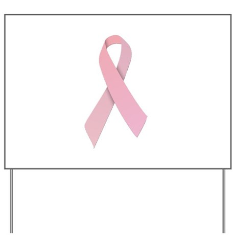 Pink Ribbon Yard Sign