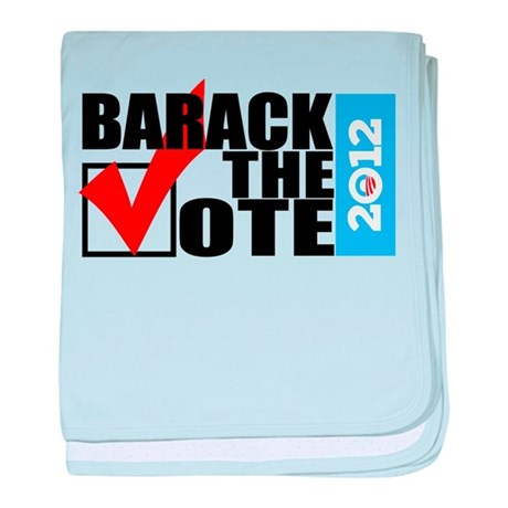 Barack The Vote 2012 with Sid baby blanket