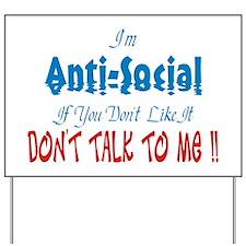 Anti Social Yard Sign