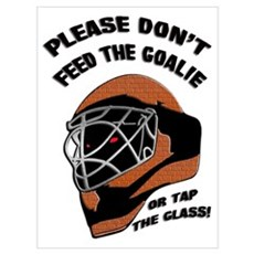 Don't Feed the Goalie Framed Print