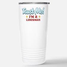 Trust Me Linesman Travel Mug
