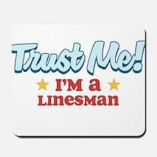 Trust Me Linesman Mousepad