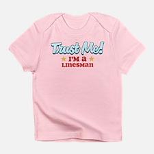 Trust Me Linesman Infant T-Shirt