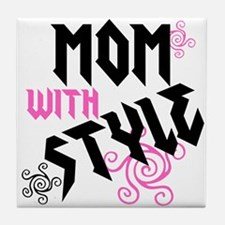 Mom With Style Tile Coaster