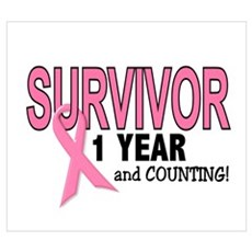 Breast Cancer Survivor 1 Year Poster