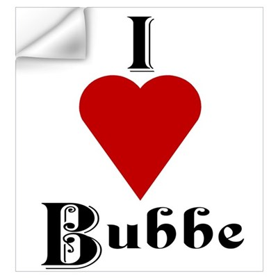 I Love (heart) Bubbe Wall Decal