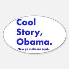 Funny Cool story bro Sticker (Oval)