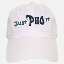 Just Pho It Baseball Baseball Cap