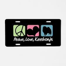 Peace, Love, Keeshonds Aluminum License Plate