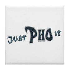 Just Pho It Tile Coaster