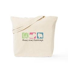 Peace, Love, Keeshonds Tote Bag
