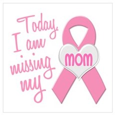 Missing My Mom 1 BC Poster