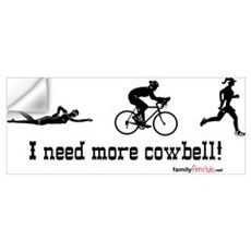 I need more cowbell triathlon Wall Decal