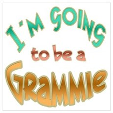 I AM GOING TO BE A GRAMMIE Poster