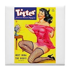 Titter Hot Pin Up Brunette Girl Tile Coaster