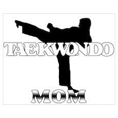 Taekwondo Mom Poster