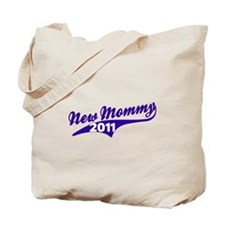 new mommy '11 Tote Bag