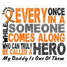 HERO Comes Along 1 Daddy LEUKEMIA Prin Canvas Art