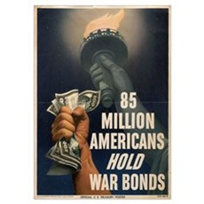 WWII 85 MILLION AMERICANS HOLD WAR BONDS Fr Poster