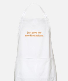 Give me the Dimensions Apron