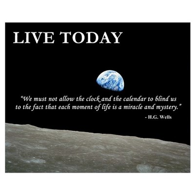 - Live Today Framed Print