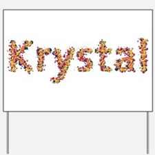 Krystal Fiesta Yard Sign