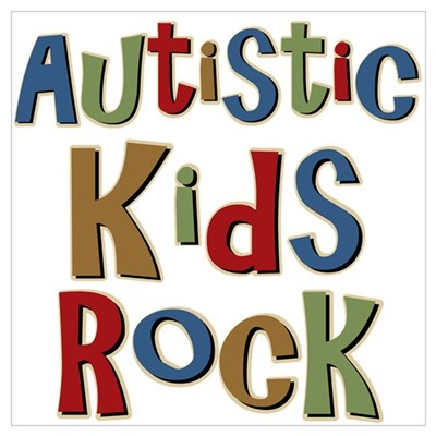 Autistic Kids Rock Poster