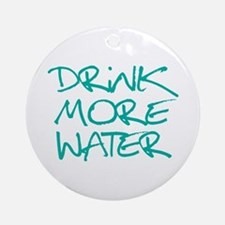 Drink More Water_Blue2 Ornament (Round)