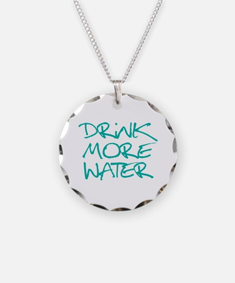 Drink More Water_Blue2 Necklace