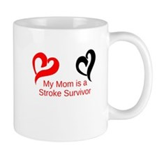 My Mom Is a Stroke Survivor Mug