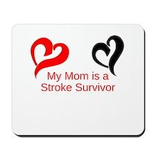 My Mom Is a Stroke Survivor Mousepad
