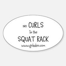 No curls in the squat rack Decal