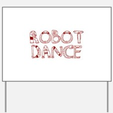 RobotDance_Red Yard Sign